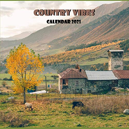 Country Vibes Calendar 2021: Wall And Desk Calendar 2021, Size 8.5' x 17' When Open | UK and US Official Holidays | A Must Have For Country Vibes Lovers.
