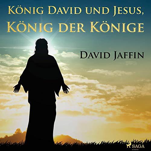 König David und Jesus, König der Könige cover art