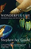 Wonderful Life: Burgess Shale and the Nature of History - Stephen Jay Gould