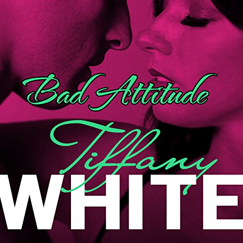 Bad Attitude audiobook cover art