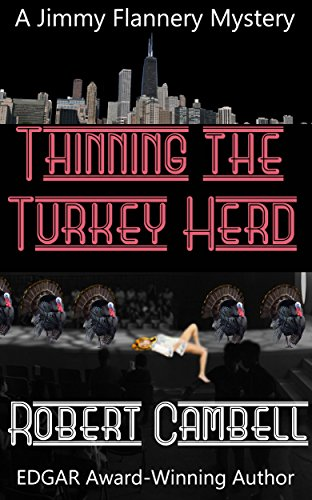 Thinning The Turkey Herd (Jimmy Flannery Mysteries Book 4)