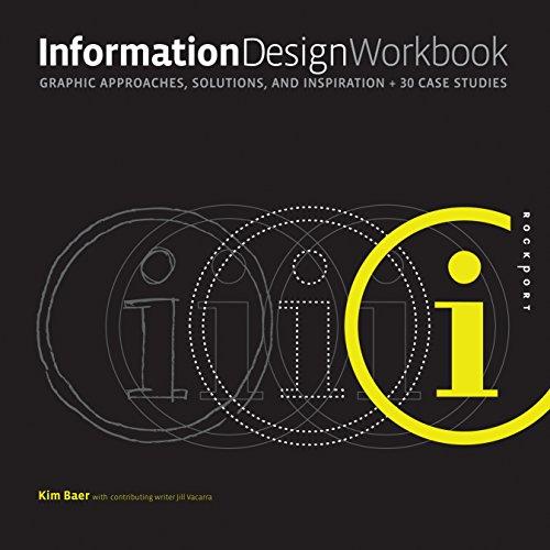 Information Design Workbook: Graphic approaches,...