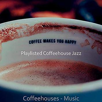 Coffeehouses - Music