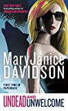 Undead and Unwelcome: A Queen Betsy Novel