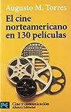 El cine norteamericano en 130 películas (El Libro De Bolsillo - Varios)