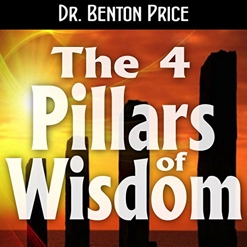 The 4 Pillars of Wisdom: The Keys to a Deeper Understanding of God  By  cover art