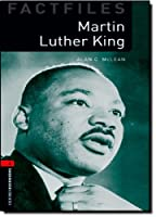 Martin Luther King: Stage 3 (Oxford Bookworms Library Factfiles)