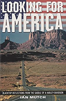 Looking For America by [Ian Mutch]