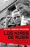 Los niños de Rusia: La verdadera historia de una operación de retorno