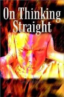 On Thinking Straight
