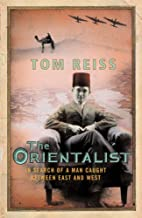 The Orientalist: In Search of a Man Caught Between East and West