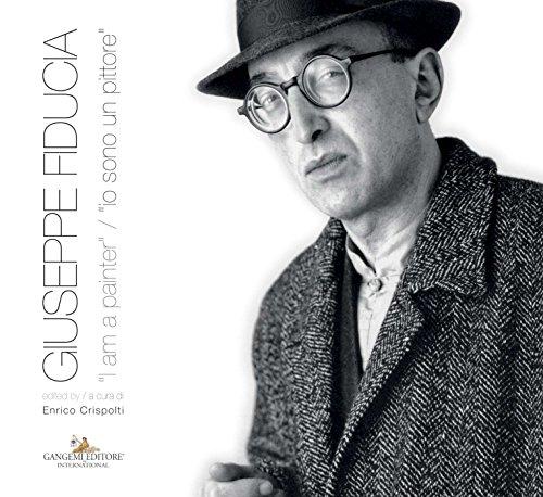 """Giuseppe Fiducia: """"i am a painter"""" / """"io sono un pittore"""""""
