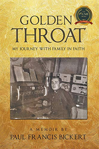 Golden Throat : My journey with family in faith by [Paul Francis Bickert]