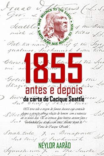 1855: antes e depois da carta do Cacique Seattle