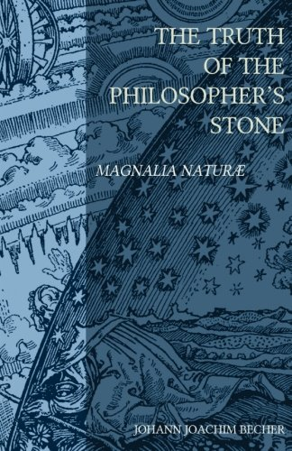 The Truth of the Philosopher's Stone: Magnalia Naturae