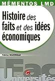 Histoire Des Faits Et Des Idées Économiques