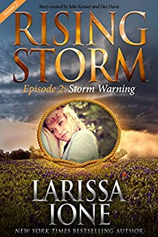 Storm Warning, Season 2, Episode 2 (Rising Storm) by [Larissa Ione, Julie Kenner, Dee Davis]