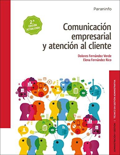 Comunicación empresarial y atención al cliente 2.ª edici
