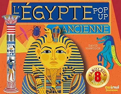 ÉGYPTE ANCIENNE POP-UP (COLL. HISTORIQUE POP-UP)