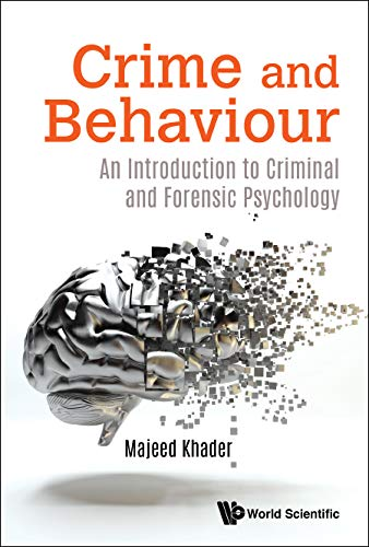 Crime And Behaviour: An Introduction To Criminal And Forensic Psychology (English Edition)