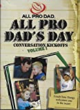 All Pro Dad's Day: Conversation Kickoffs (Vol. 1) [Passionately Committed to Bringing Intentional Focus to Fathers]