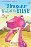 The Dinosaur Who Lost His Roar (2.3 First Reading Level Three (Red))