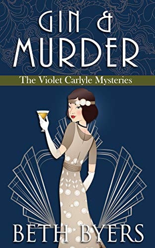 Gin & Murder: A Violet Carlyle Cozy Historical Mystery (The Violet Carlyle Mysteries Book 7) (English Edition)