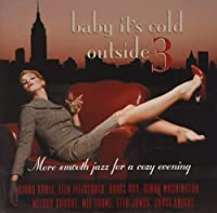 BABY ITS COLD OUTSIDE VOLUME 3