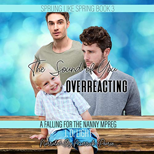 The Sound of You Overreacting cover art