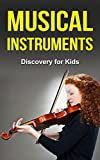 Musical Instruments: Discovery for Kids (English Edition)