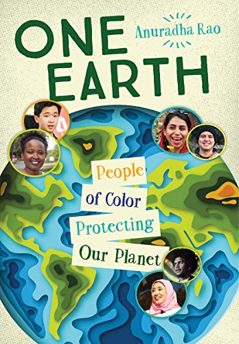 Compare Textbook Prices for One Earth: People of Color Protecting Our Planet  ISBN 9781459818866 by Rao, Anuradha