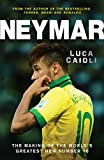 Neymar - The Making of the World's Greatest New Number 10