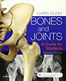 Bones and Joints: A Guide for Students, 7e
