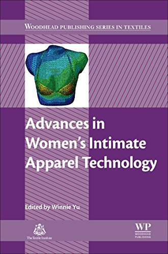 Advances in Women's Intimate Apparel Technology (Woodhead Publishing Series in Textiles)