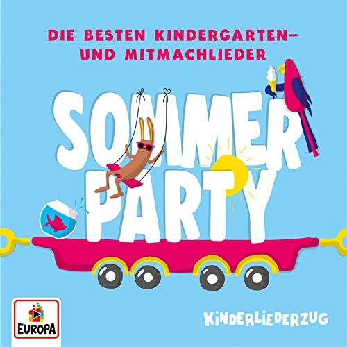 Kinderliederzug - Die besten Kindergarten- und Mitmachlieder: Sommerparty