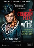 Crimson Petal & the White [DVD]
