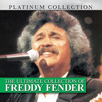 The Ultimate Collection of Freddy Fender
