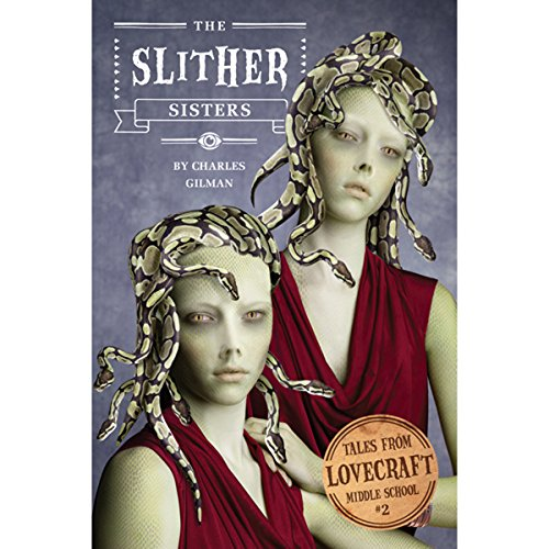 The Slither Sisters audiobook cover art