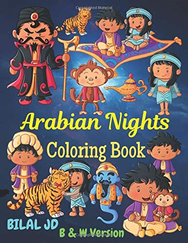 Arabian Nights Coloring Book: Coloring Books For Kindergarten: Activity Books For Toddlers