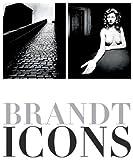 Brandt Icons: The Bill Brandt Archive - Bill Brandt