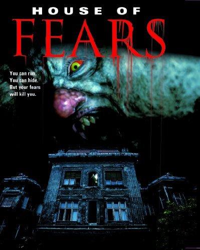 House of Fears by Sandra McCoy, Michael J. Pagen, Corey Sevier, Alice Greczyn, Eliot Benjamin Corri English