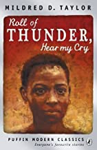 Roll of Thunder, Hear My Cry (Puffin Modern Classics) by Taylor, Mildred (2011) Paperback