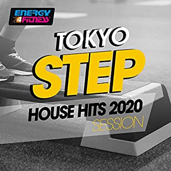 Tokyo Step House Hits 2020 Session