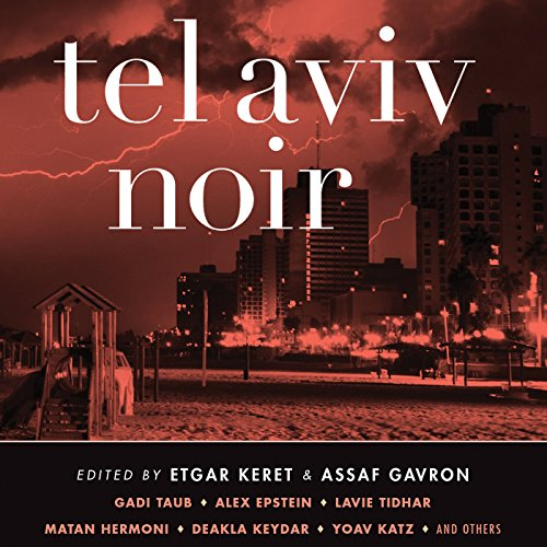 Tel Aviv Noir audiobook cover art