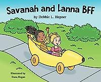 Savanah and Lanna BFF