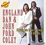 I'd Really Love to See You Tonight and Other Hits von England Dan & John Ford Coley