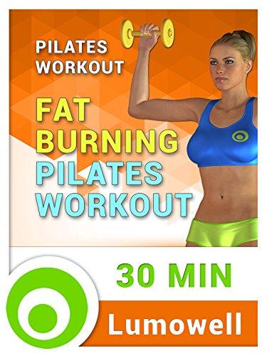 Pilates Workout: Fat Burning Pilates Workout [OV]
