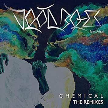 Chemical (The Remixes)