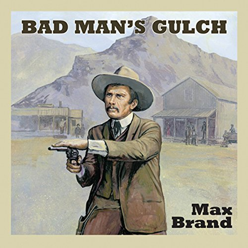 Bad Man's Gulch audiobook cover art