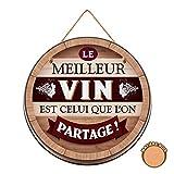 Les Trésors De Lily [R2124 - Plaque Bois 'Tonneau' (Le Vin est celui Que l'on Partage !) - 30 cm